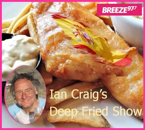 Ian Craig's Deep Fried Show